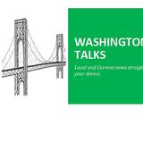 Washington Talks Episode 1