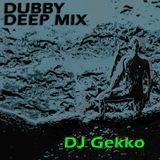 Dubby Deep Mix 2013 (JGekko´s Fav´s 001)