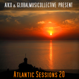 Aiko & Globalmusicollective present Atlantic Sessions 20