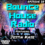 Bounce House Radio - Ep. 28 - Jestin Kase