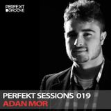 Perfekt Sessions Live 019 With Adan Mor