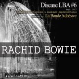 Rachid Bowie [Live @ Disease LBA #6]