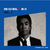 ORIGINAL LOVE MIX vol1 dj HAYATO(S.A.S)