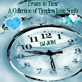 Frozen in Time - A Collection of Timeless Love Songs