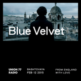 Blue Velvet @ Union 77 Radio 12.02.2015 'From England With Love'