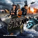 The Perfect Storm (New Hip Hop Blends & R&B) On Blend God Radio