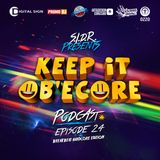 Keep It Ob'ecore Podcast # 24 (Br34kb34t Hardcore Edition)