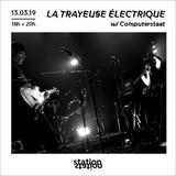 La Trayeuse Electrique #20 w/ Computerstaat