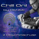 DENSE - 'Chill On!' #340 at Hirschmilch Radio 2016-10-30