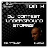 Dj Tom K - Dj Contest Underground Stories