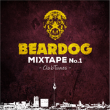 Beardog Mixtape #1 Club tunes
