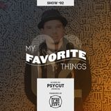 MY FAVORITE THINGS #02 - Hosted by Psycut (France)