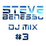 Steve Benesso - DJ Mix #3