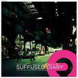FRISKY | Suffused Diary 015 - Suffused