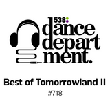 The Best of Dance Department 718 with Andrea Oliva @ Tomorrowland