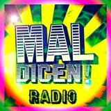 Mal Dicen Radio- Andean Swag podcast