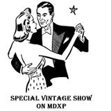 A Very Special Vintage Show On MDXp
