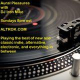DJ Iron Mike - Aural Pleasures Episode 29