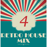 Dance to the House vol.4 - Retro House Mix