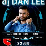 Power Mix #5 - Dj Dan Lee (every Saturday night @Super Radio 99.5)