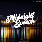 Midnight Speech Vol.2
