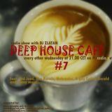 Deep House Café # 7