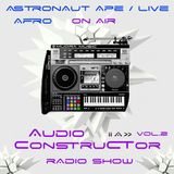 Audioconstructor vol.2 / On Air: Astronaut Ape & Afro