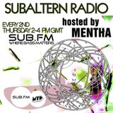 Mentha - Subaltern Radio 06/03/2014 on SUB.FM