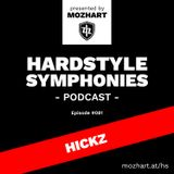 081 | Hardstyle Symphonies – Alone@Home Party Session by Hickz