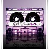 """Rn""""B Old School Vol.1 Mixé By DjBossInTheMix la belle époque"""