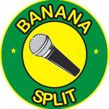 Banana Split 8-8-17