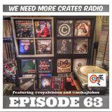We Need More Crates Radio - Episode 63 High&Mighty, Homeboy Sandman, Cage,Copywrite, Eastern Confren