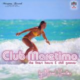 Club Maretimo - Broadcast 15 - the finest house & chill grooves in the mix