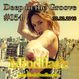Deep in the Groove 054 (30.03.18)