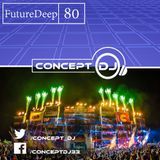 Concept - FutureDeep Vol. 080 (04.11.2016)