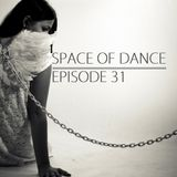 Space Of Dance-Episode 31