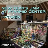 HATAKEN - New Year Moduar Jam at Pyramid center