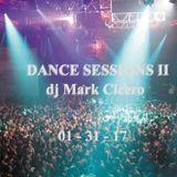 DJ Mark Cicero - Dance Sessions II - January 2017