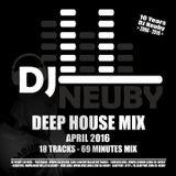 DJ Neuby - Deep House Mix (April 2016)