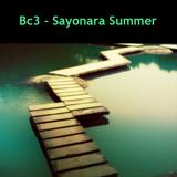 Bc3 - Sayonara Summer 8-20-10