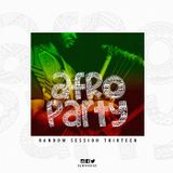 Random Session Thirteen [Afro Party]