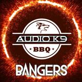 Audio K9 Presents: BBQ Bangers Vol. 1