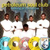 Petroleum Soul Club #3: Looking At Tomorrow