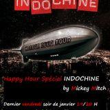 HH Spécial INDOCHINE Part IV du 23/01/15