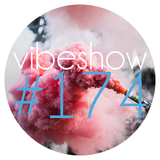Paul Damixie`s Vibeshow #174