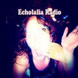 Echolalia Radio EP 83: LoVe Peace & Poetry