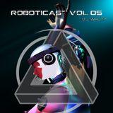 ROBOTICAST Volume 05: Whut?