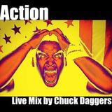 Action Live Mix by Chuck Daggers