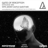 Space Dreamer Pres. Gates Of Perception 005 with Jhony Castle Guest Mix