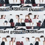 the brilliant green - indie selection